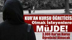 3.000 Kur'an Kursu Öğreticisi Alınacak