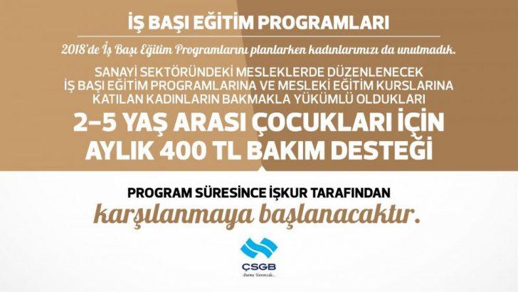 Eğitime katılan anneye aylık 400 lira