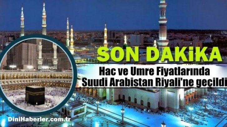 Diyanet hac ve umre fiyatlarında Suudi Arabistan Riyali'ne geçti