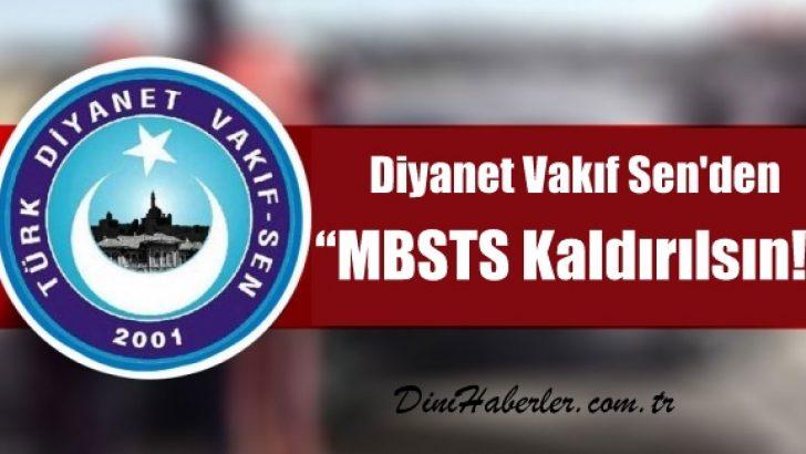 Diyanet Vakıf Sen : MBSTS Kaldırılsın !