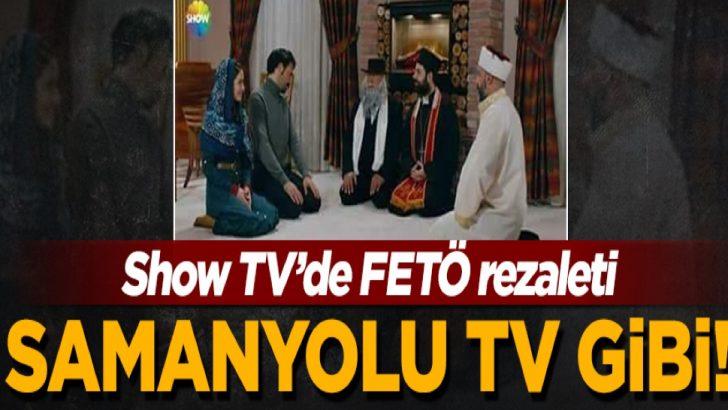 Show TV'de FETÖ'nün 'dinlerarası diyalog' propagandası!