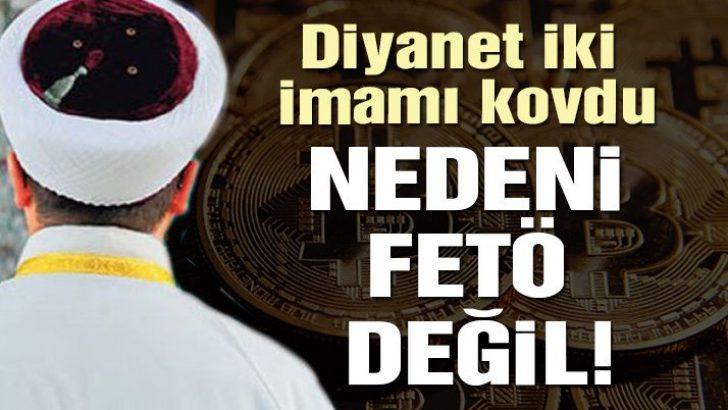 Diyanet harekete geçti! 'Bitcoin'ci imamlar görevden alındı