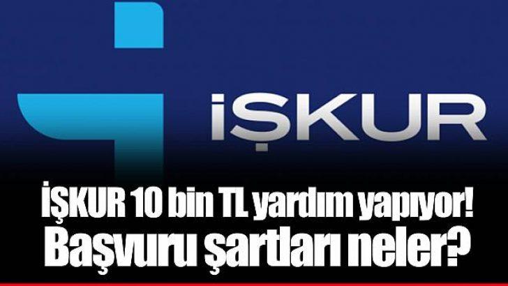 İŞKUR'dan 10 bin TL kupon yardımı