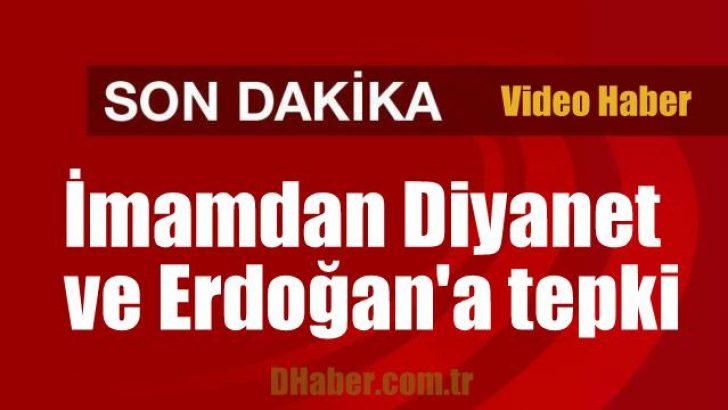 Hünerlice İmamdan Diyanet ve Erdoğan'a tepki