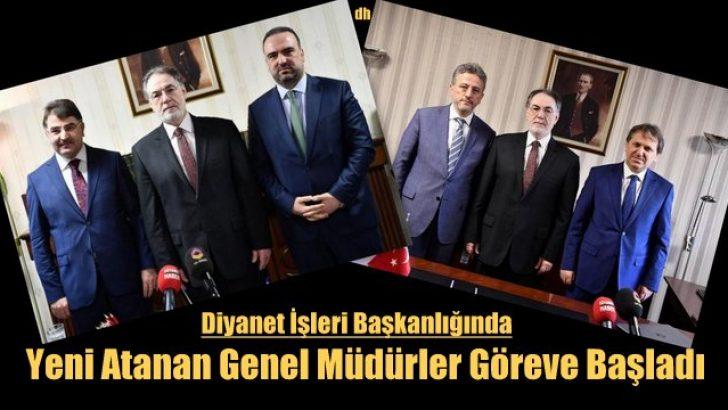 Diyanet'te Yeni atanan Genel Müdürler göreve başladı