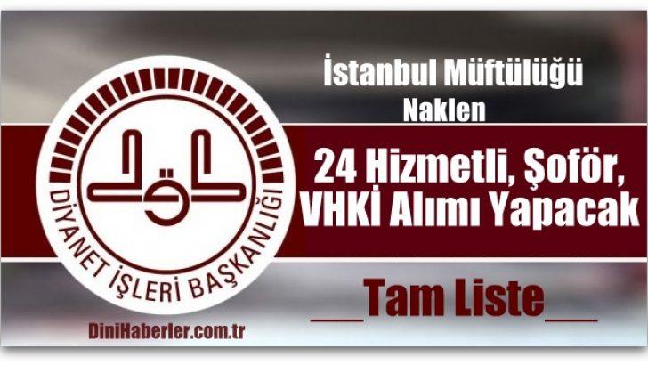 İstanbul Müftülüğü Naklen Alım Yapacak