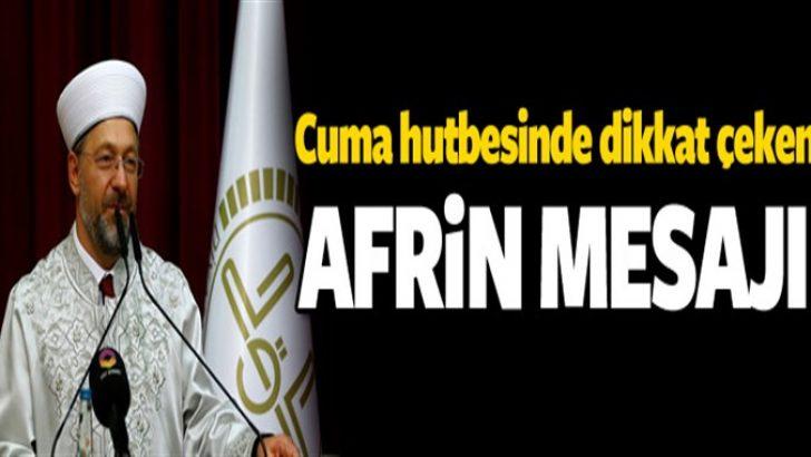 Diyanet İşleri Başkanı'ndan Mehmetçiğe dua!
