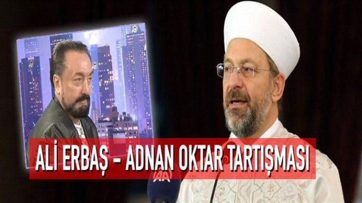 Ali Erbaş – Adnan Oktar tartışması