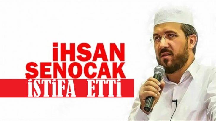 Son Dakika! Dr. İhsan Şenocak İstifa Etti!