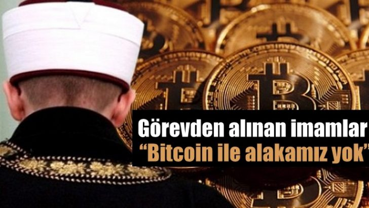 O İmamlar Konuştu. Bitcoin değil Blockchain Yatırımı Yaptık