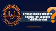 Diyanet-Sen'in Vekiller ve Fahriler için Sunduğu Teklif Maddeleri